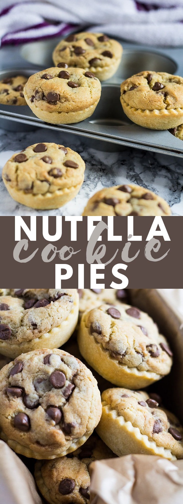 Nutella Stuffed Chocolate Chip Cookie Pies - These mini pies are made with an all-butter pastry stuffed with Nutella and topped with soft, and chewy chocolate chip cookie! #nutella #nutellarecipes #chocolatechipcookies #cookierecipes