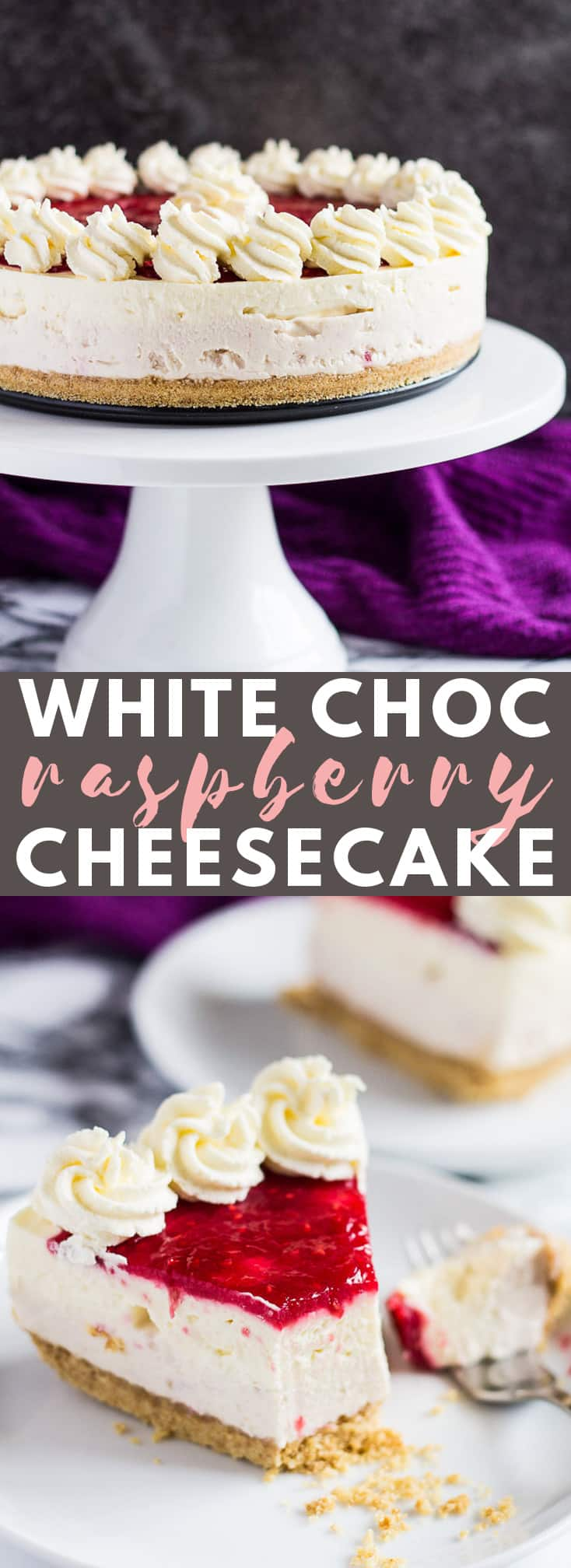 No-Bake White Chocolate Raspberry Cheesecake- Scrumptiously creamy no-bake white chocolate cheesecake infused and topped with fresh raspberry sauce and whipped cream! #whitechocolate #raspberrycheesecake #cheesecakerecipes