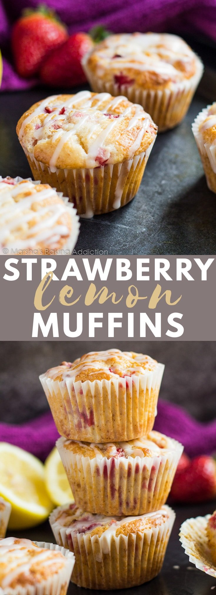 Strawberry Lemon Muffins- Deliciously moist muffins infused with lemon juice and zest, loaded with strawberries, and drizzled with a lemon glaze! #strawberry #lemon #muffins #muffinrecipes