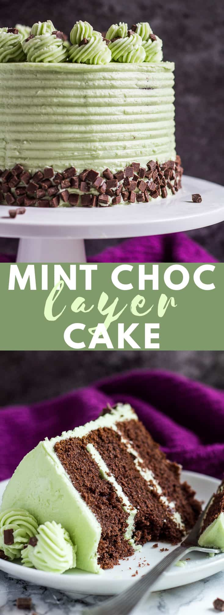 Mint Chocolate Chip Layer Cake – Deliciously moist and fluffy mint chocolate cake layered with silky Swiss meringue buttercream and chocolate chips!