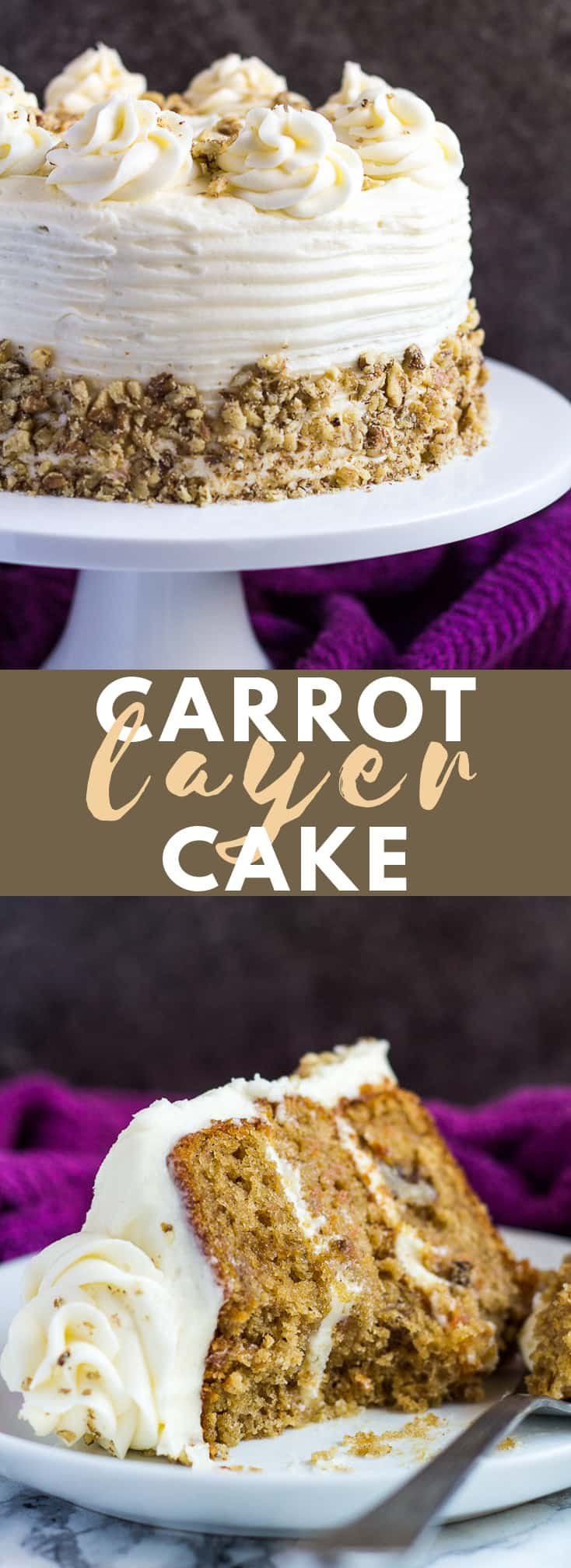 Carrot Layer Cake - Incredibly moist and fluffy carrot cake that is infused with spices, loaded with carrots and nuts, and frosted with a cream cheese buttercream! #carrotcake #cake #cakerecipes