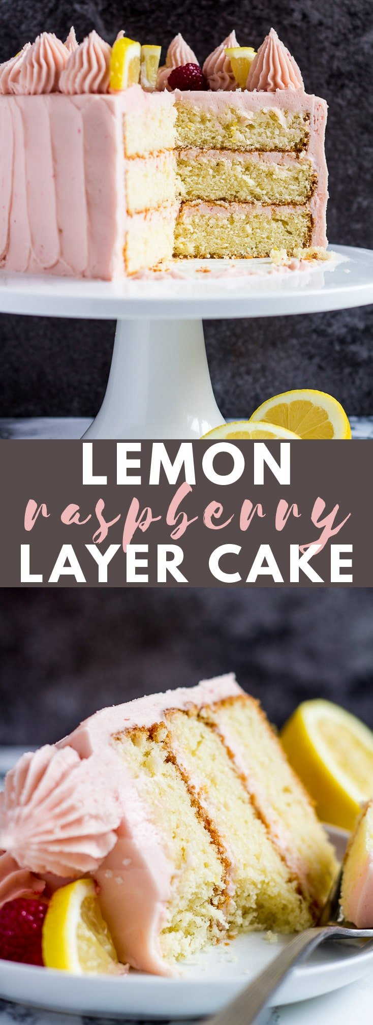Lemon Raspberry Layer Cake- Deliciously moist and fluffy lemon infused cake frosted with a creamy raspberry buttercream, and topped with fresh raspberries and lemon slices! #lemon #raspberry #cake #cakerecipes