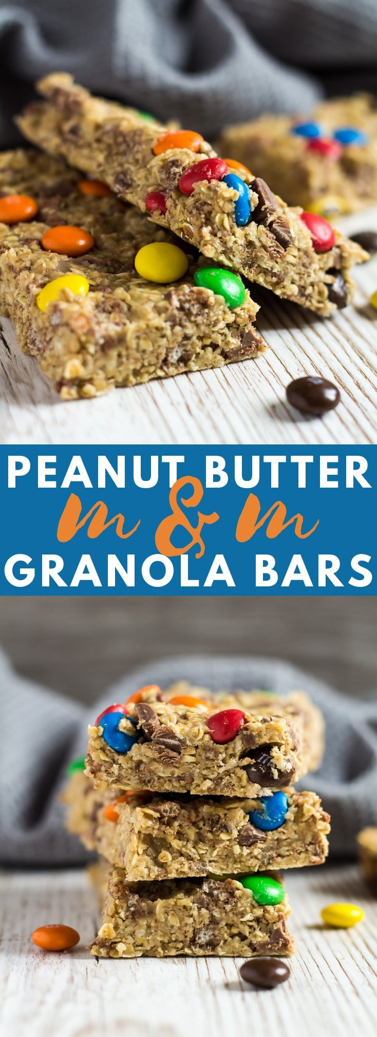 A long image containing two images of No-Bake Peanut Butter M&M Granola Bars with text overlay.