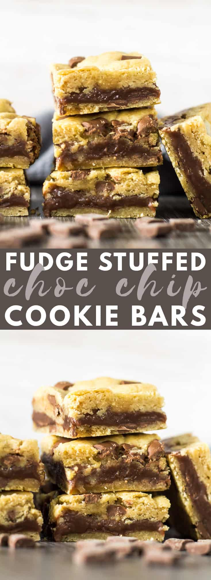 Fudge Stuffed Chocolate Chip Cookie Bars - Deliciously thick and chewy chocolate chip cookie bars stuffed with a creamy chocolate fudge centre. These bars take cookies to a whole new level! #chocolatechipcookies #chocolate #fudge #cookiebars #recipe