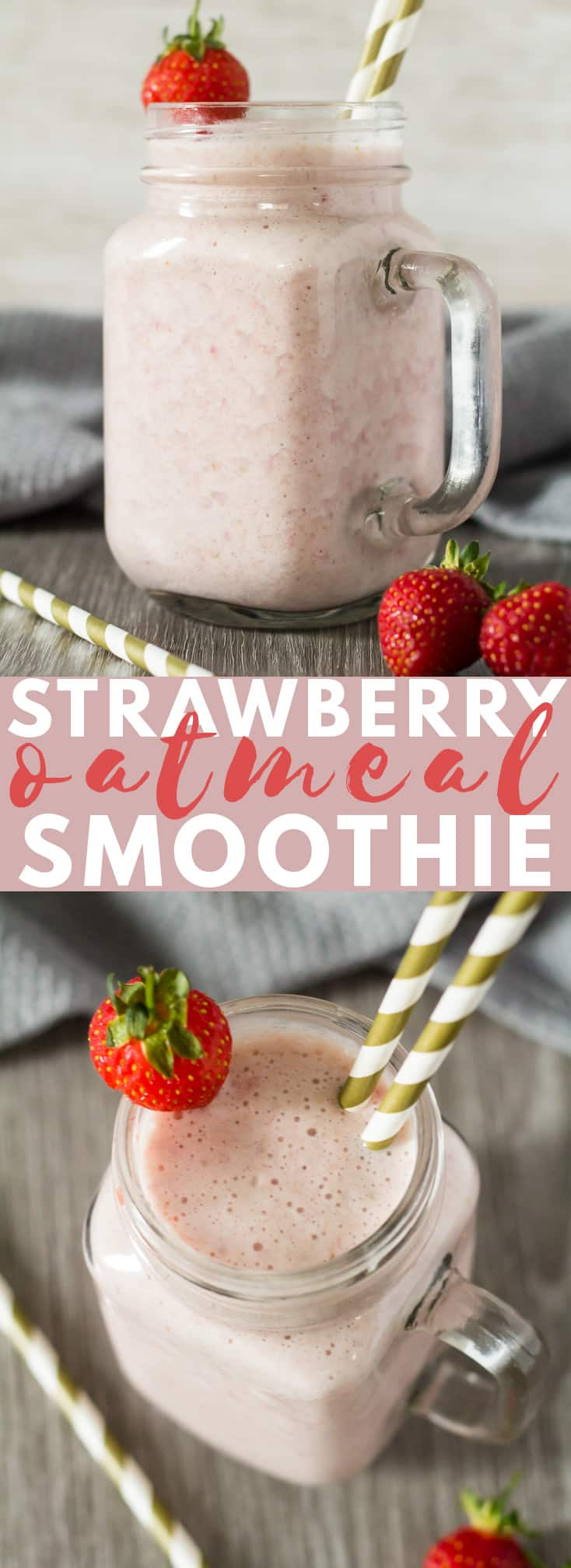 Strawberry Oatmeal Breakfast Smoothie - Deliciously thick and creamy strawberry smoothie that is made with oats, making it perfect for breakfast or snack!