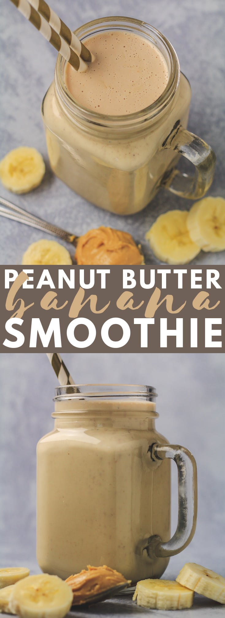 Peanut Butter Banana Smoothie - A deliciously thick and creamy banana smoothie that is loaded with peanut butter flavour. The most perfect indulgent smoothie to have for breakfast or a snack!